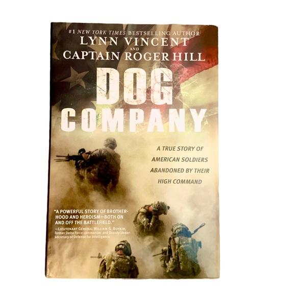 Dog Company Hardback Book Lynn Vincent Capt. Hill